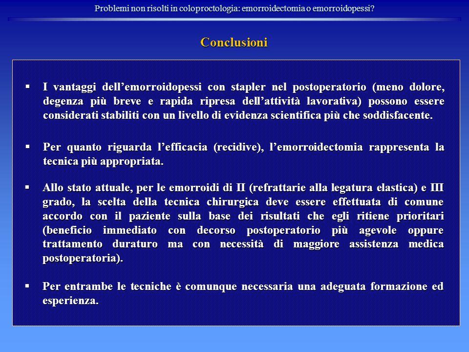 Problemi non risolti in coloproctologia: emorroidectomia o emorroidopessi