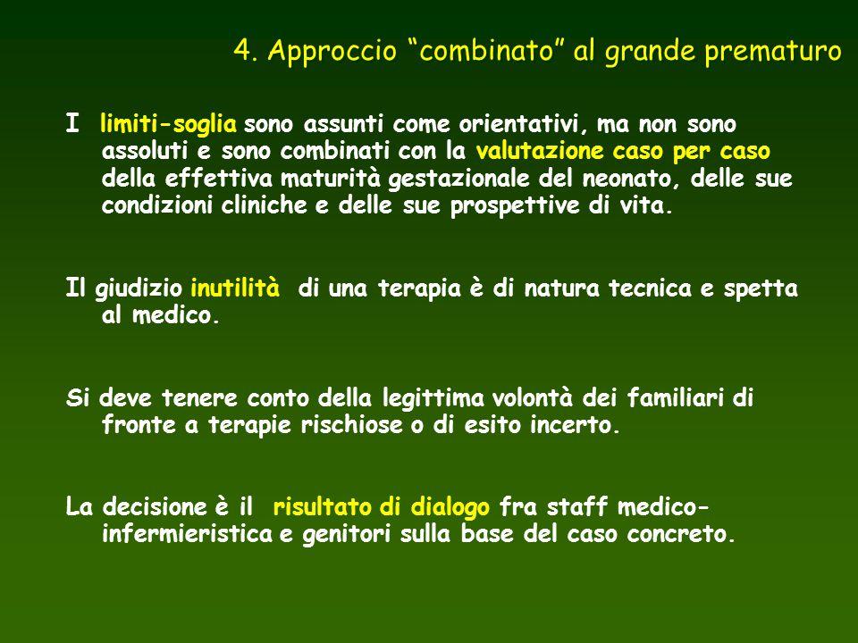 4. Approccio combinato al grande prematuro
