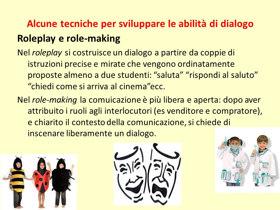 Alcune tecniche per sviluppare le abilità di dialogo