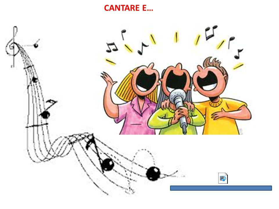 CANTARE E…