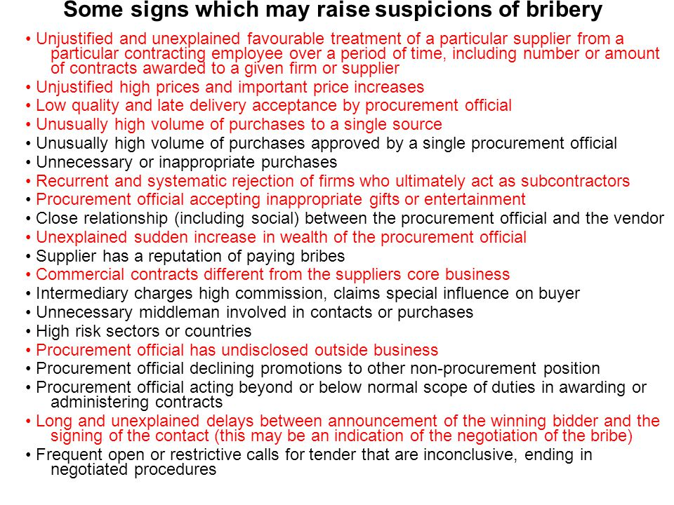 Some signs which may raise suspicions of bribery