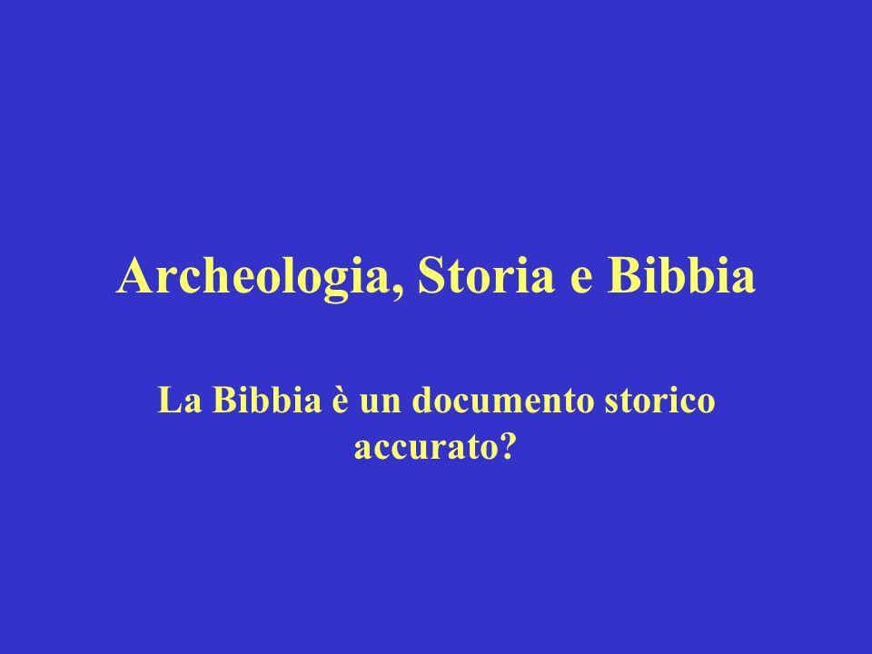 Archeologia, Storia e Bibbia