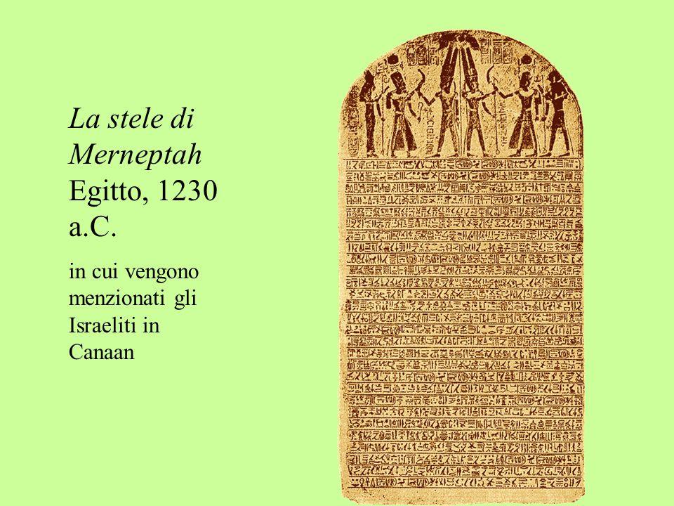 La stele di Merneptah Egitto, 1230 a.C.