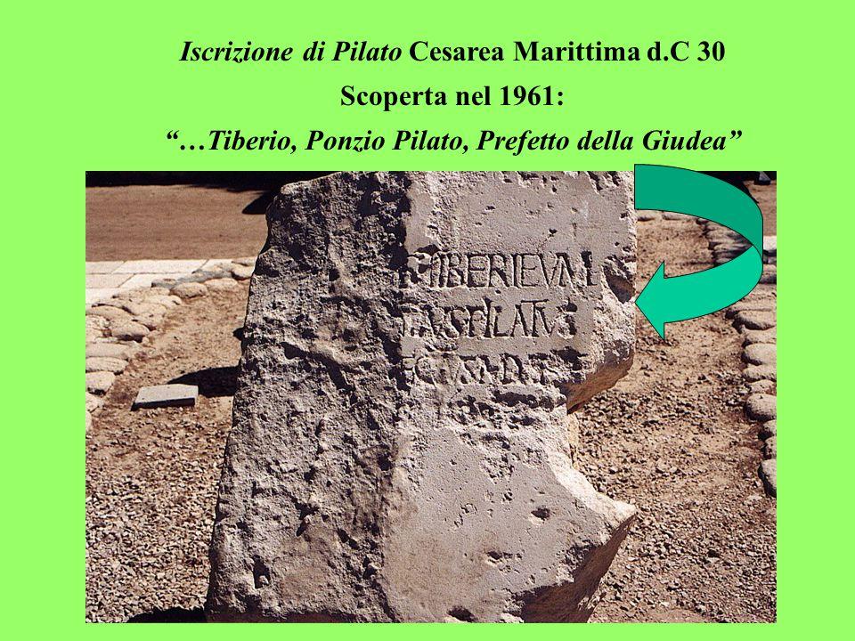 Iscrizione di Pilato Cesarea Marittima d.C 30 Scoperta nel 1961: