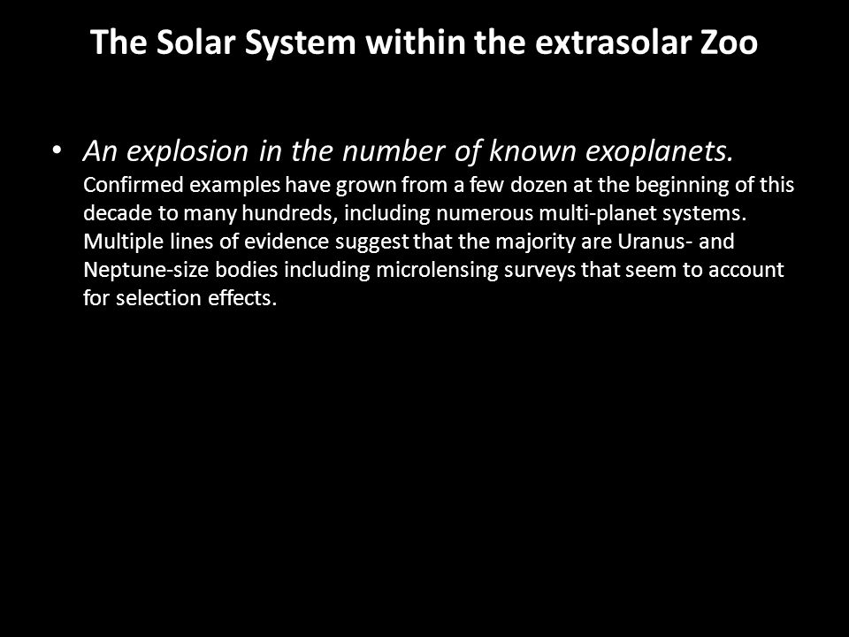 The Solar System within the extrasolar Zoo