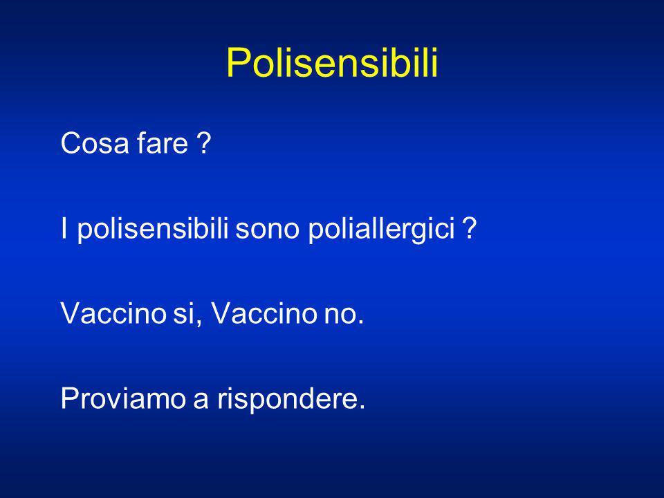 Polisensibili Cosa fare I polisensibili sono poliallergici