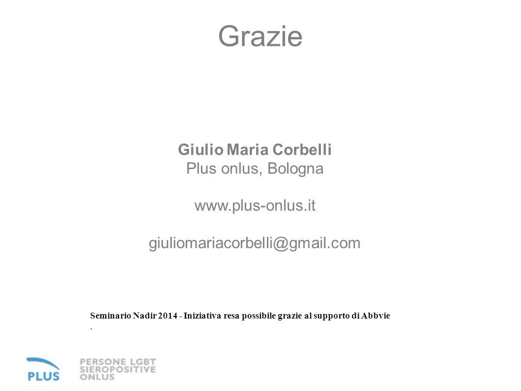 Grazie Giulio Maria Corbelli Plus onlus, Bologna www.plus-onlus.it