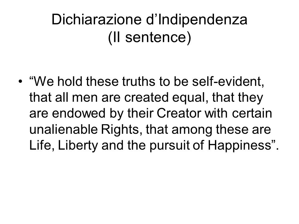 Dichiarazione d'Indipendenza (II sentence)