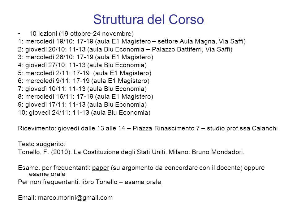 Struttura del Corso 10 lezioni (19 ottobre-24 novembre)