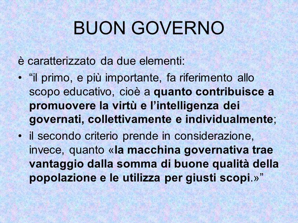 BUON GOVERNO è caratterizzato da due elementi:
