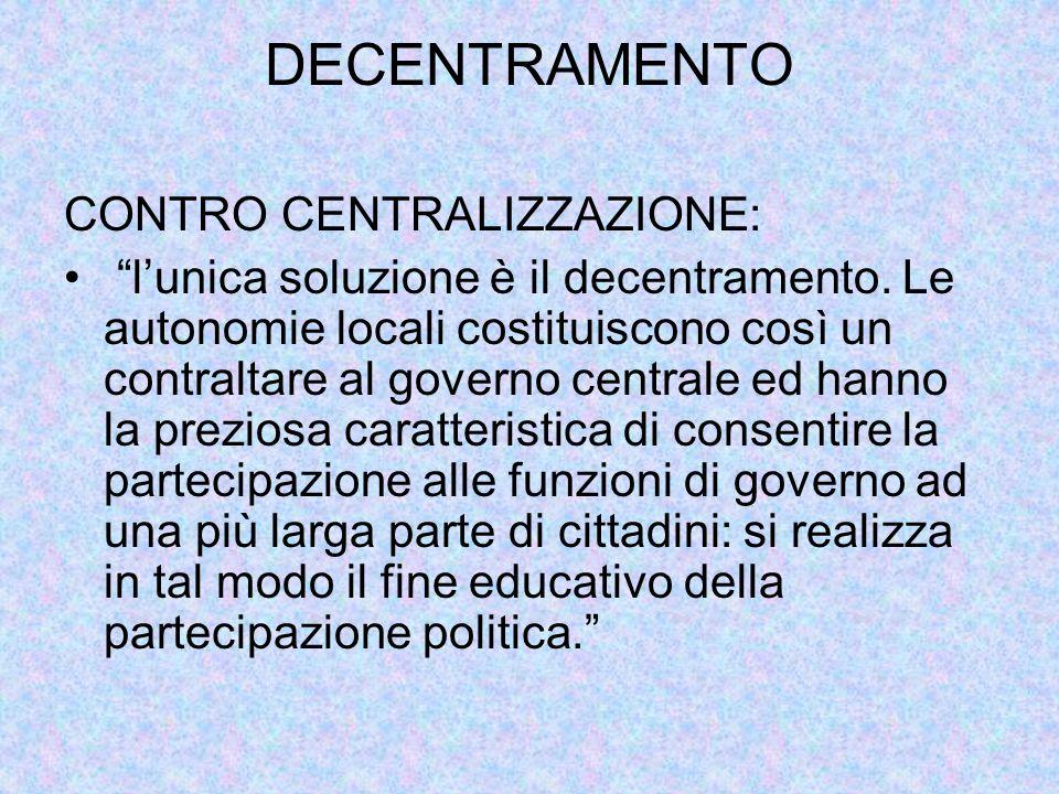 DECENTRAMENTO CONTRO CENTRALIZZAZIONE: