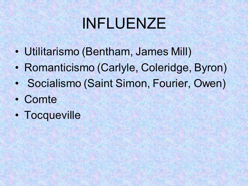 INFLUENZE Utilitarismo (Bentham, James Mill)