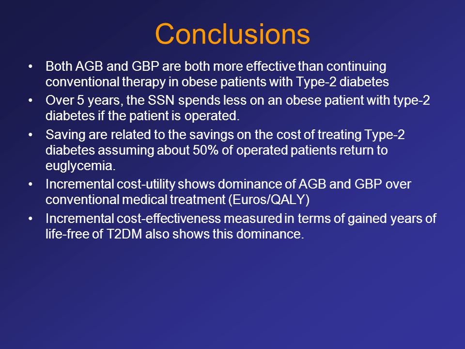 Conclusions Both AGB and GBP are both more effective than continuing conventional therapy in obese patients with Type-2 diabetes.