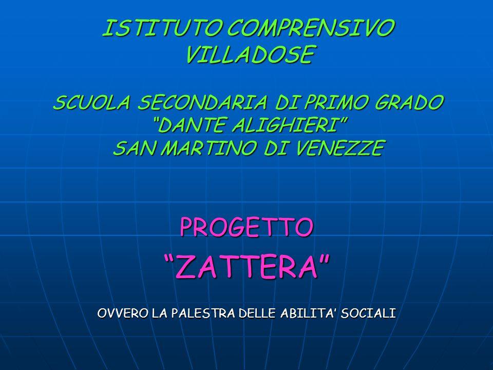 PROGETTO ZATTERA OVVERO LA PALESTRA DELLE ABILITA' SOCIALI