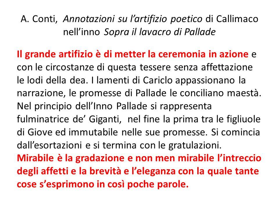 A. Conti, Annotazioni su l'artifizio poetico di Callimaco nell'inno Sopra il lavacro di Pallade