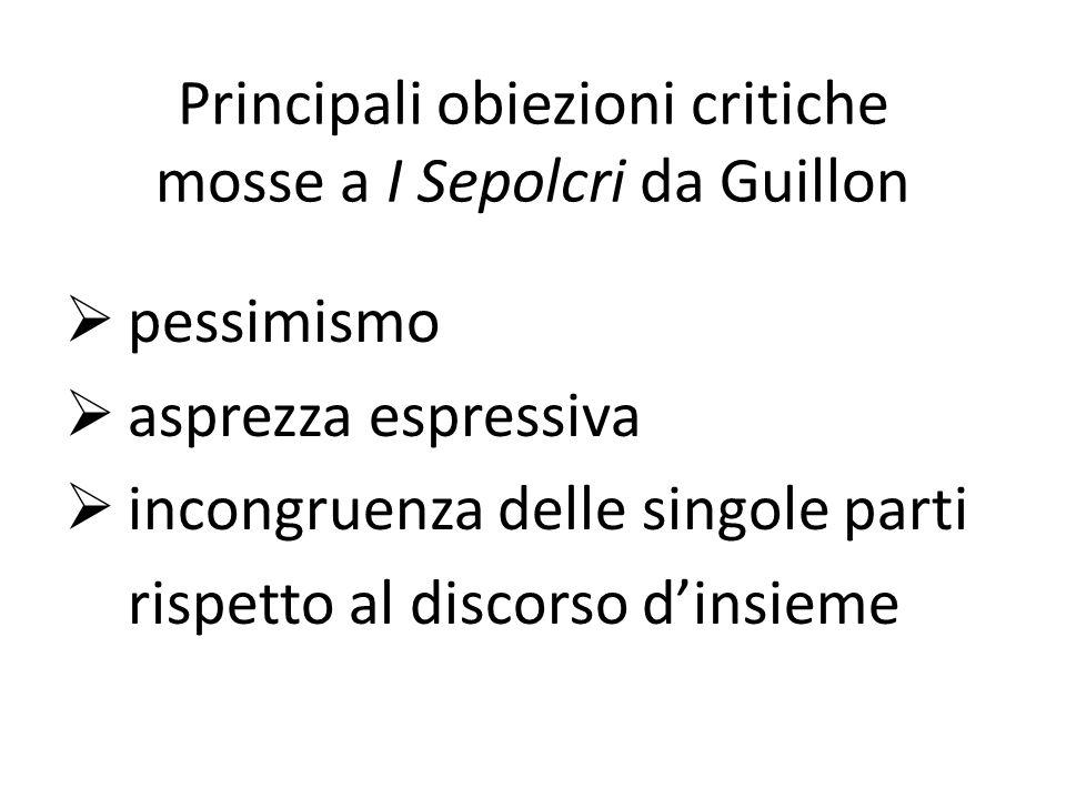Principali obiezioni critiche mosse a I Sepolcri da Guillon