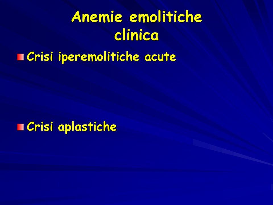 Anemie emolitiche clinica