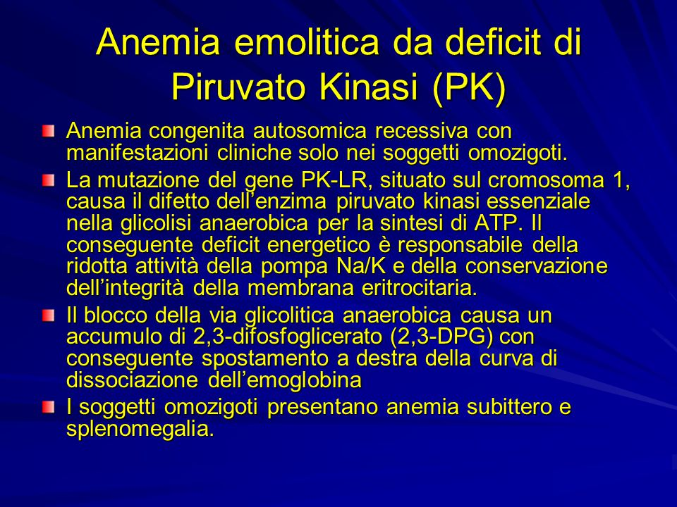 Anemia emolitica da deficit di Piruvato Kinasi (PK)