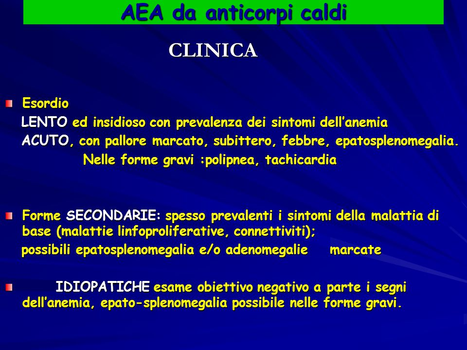 AEA da anticorpi caldi Esordio