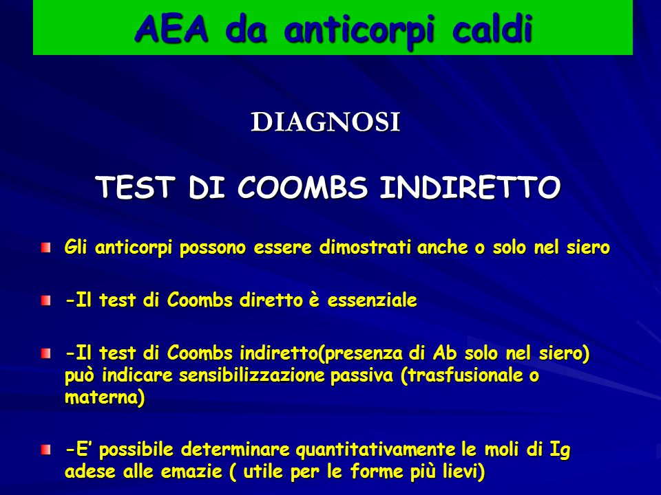 AEA da anticorpi caldi TEST DI COOMBS INDIRETTO