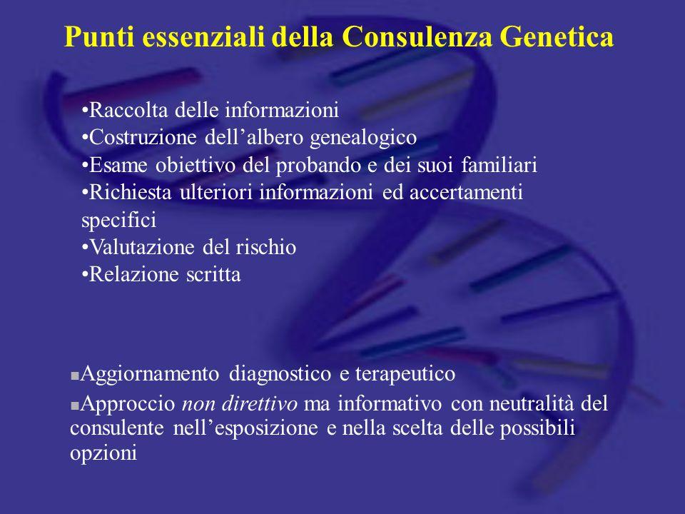 Punti essenziali della Consulenza Genetica