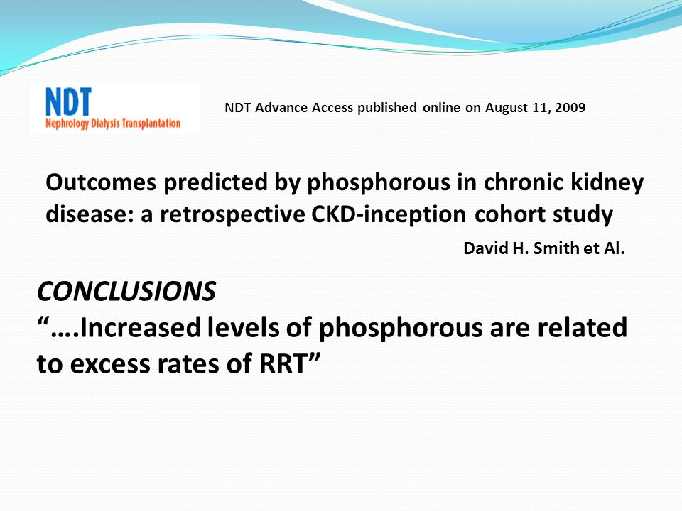 ….Increased levels of phosphorous are related to excess rates of RRT