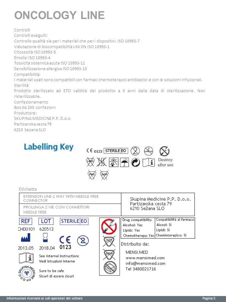 ONCOLOGY LINE Etichetta Controlli Controlli eseguiti: