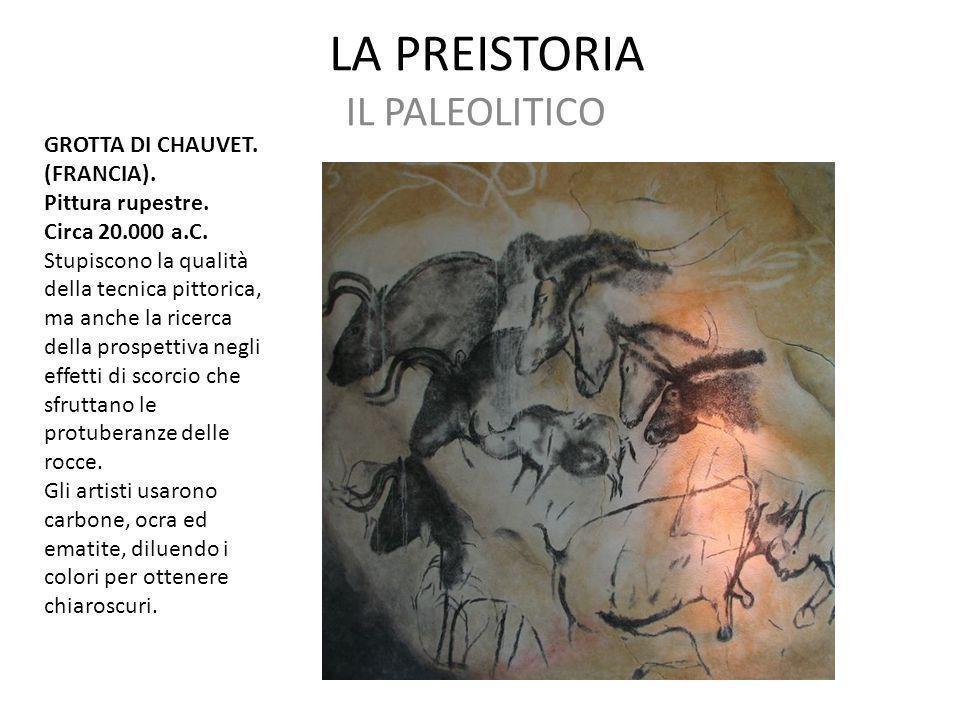 LA PREISTORIA IL PALEOLITICO GROTTA DI CHAUVET. (FRANCIA).