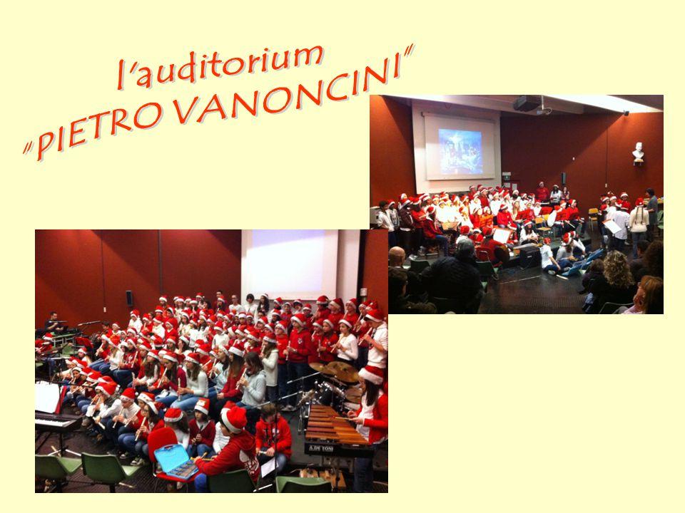 l auditorium PIETRO VANONCINI