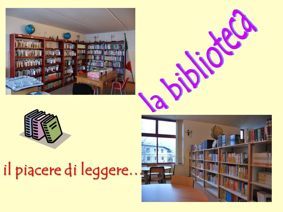 la biblioteca il piacere di leggere…