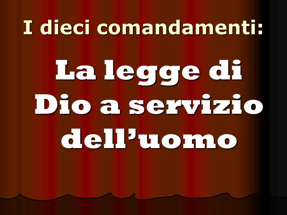 La legge di Dio a servizio dell'uomo
