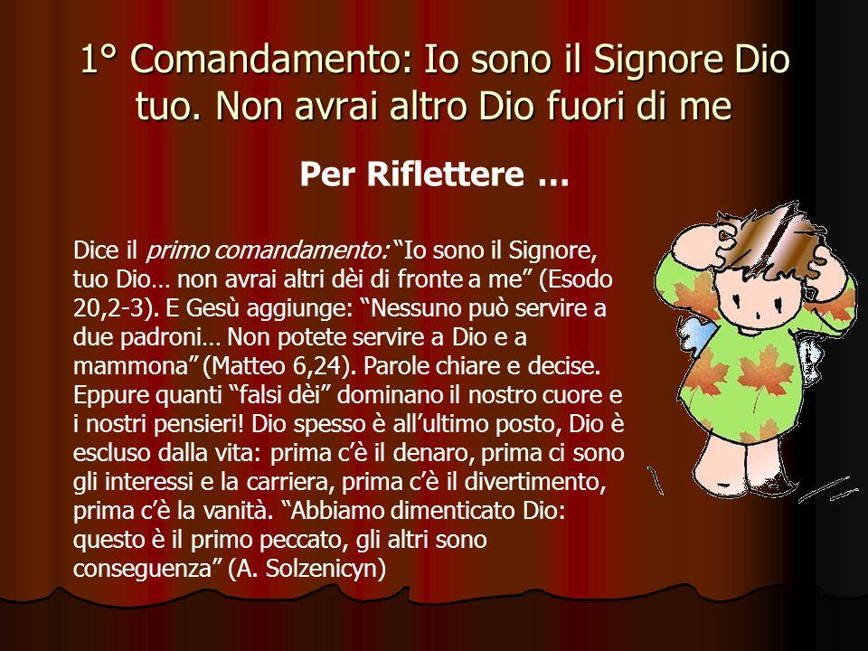 1° Comandamento: Io sono il Signore Dio tuo