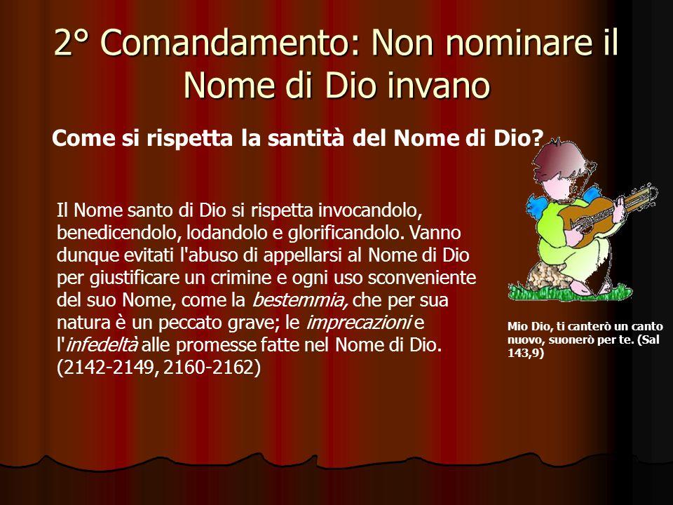 2° Comandamento: Non nominare il Nome di Dio invano