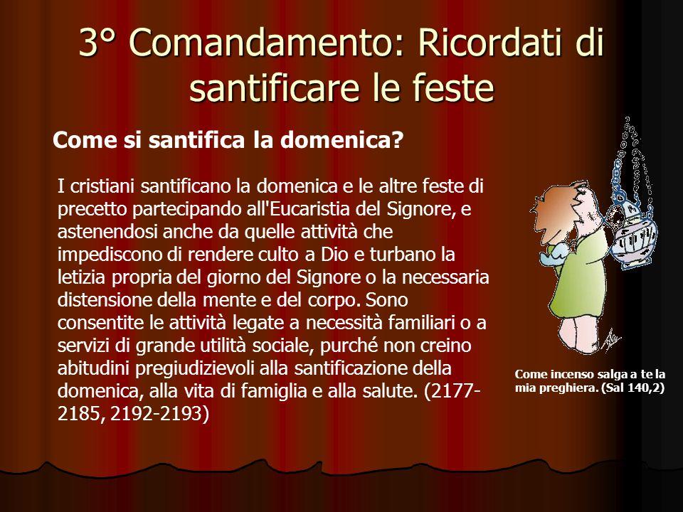 3° Comandamento: Ricordati di santificare le feste