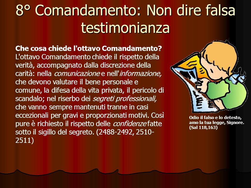 8° Comandamento: Non dire falsa testimonianza