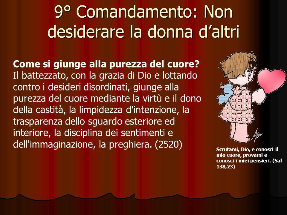 9° Comandamento: Non desiderare la donna d'altri