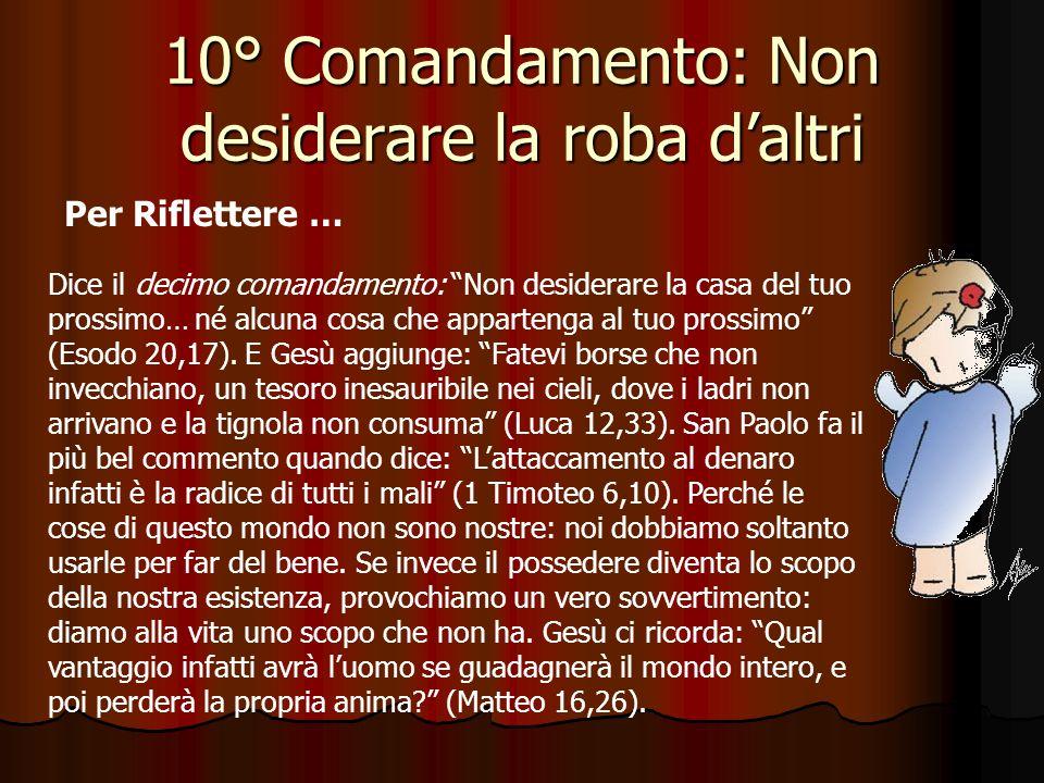 10° Comandamento: Non desiderare la roba d'altri
