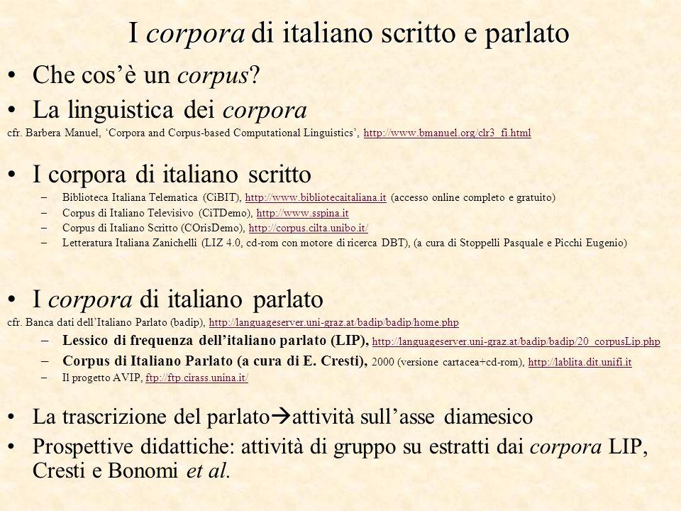I corpora di italiano scritto e parlato