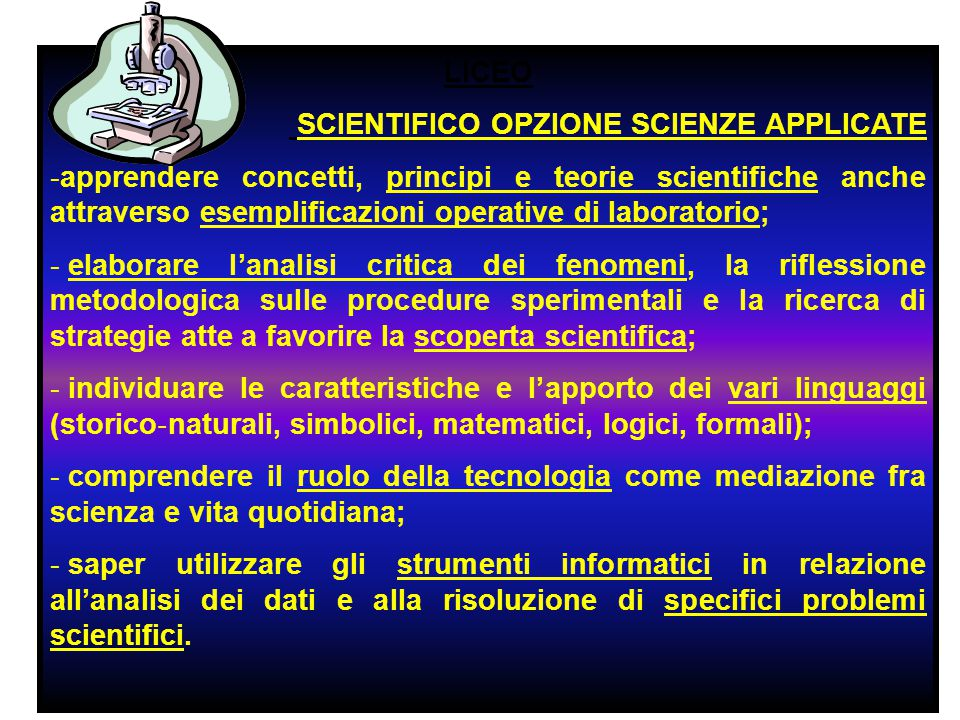 LICEO SCIENTIFICO OPZIONE SCIENZE APPLICATE.