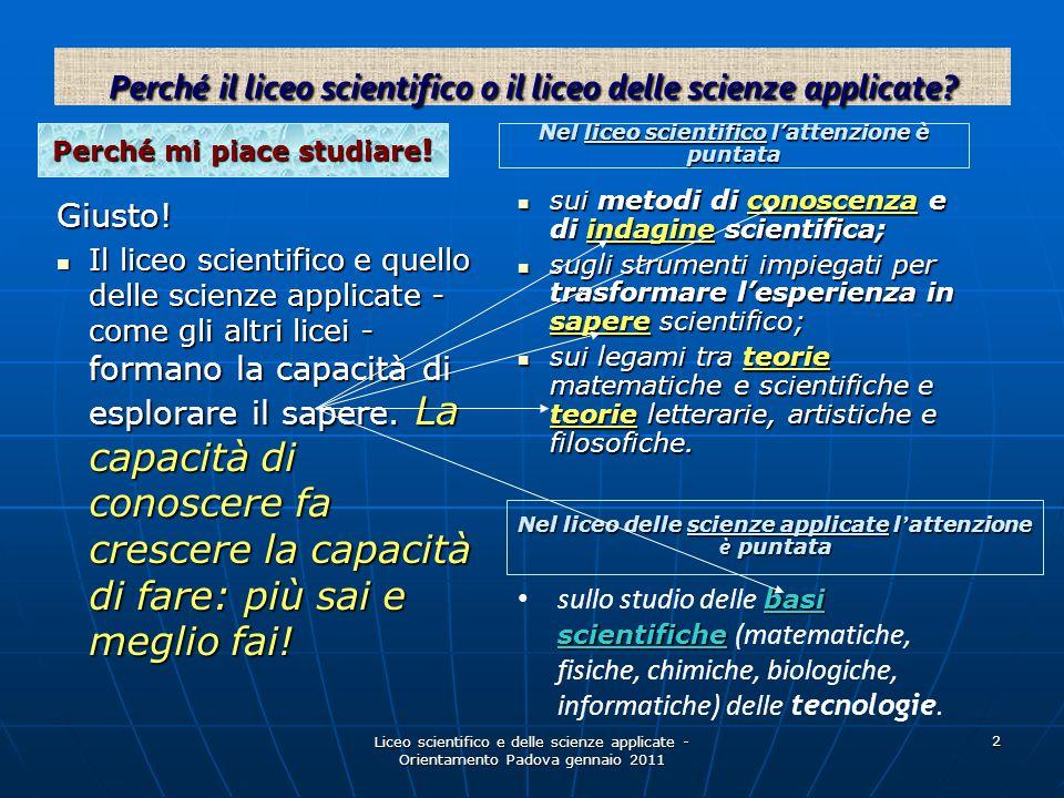 Perché il liceo scientifico o il liceo delle scienze applicate
