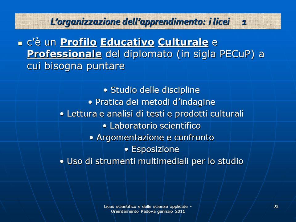 L'organizzazione dell'apprendimento: i licei 1