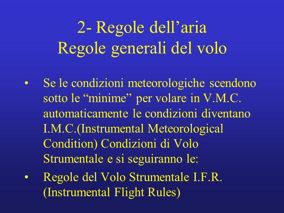 2- Regole dell'aria Regole generali del volo
