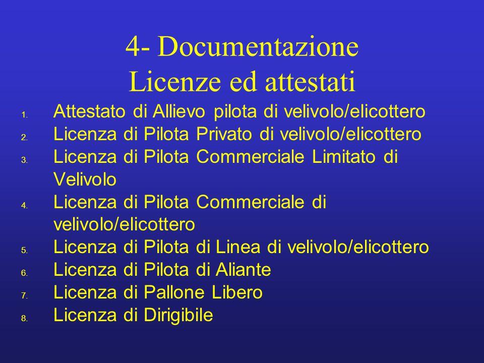 4- Documentazione Licenze ed attestati