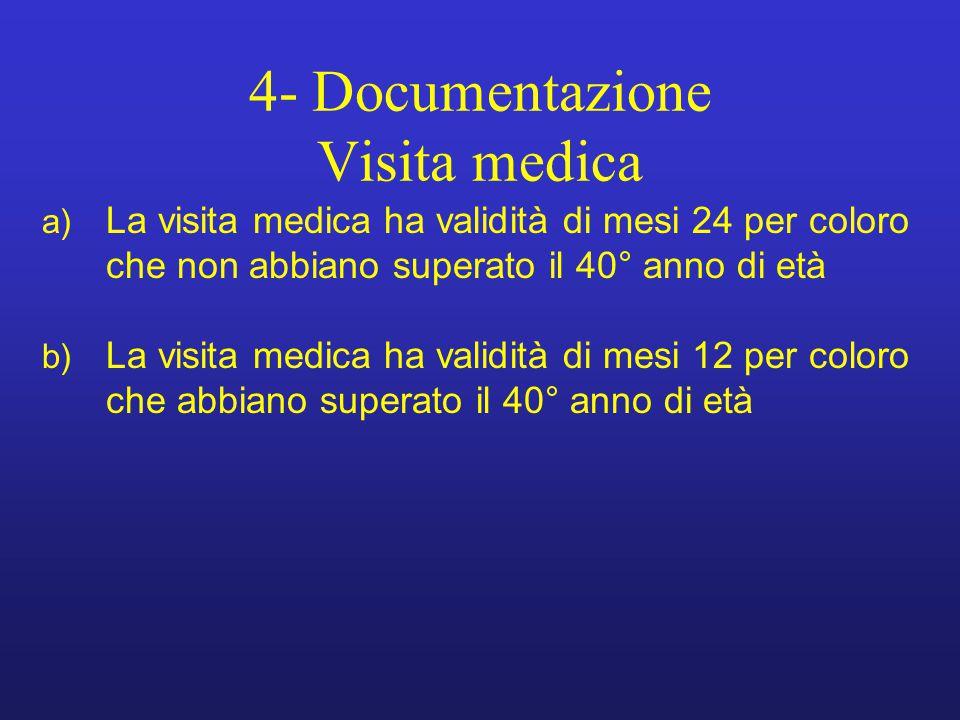 4- Documentazione Visita medica
