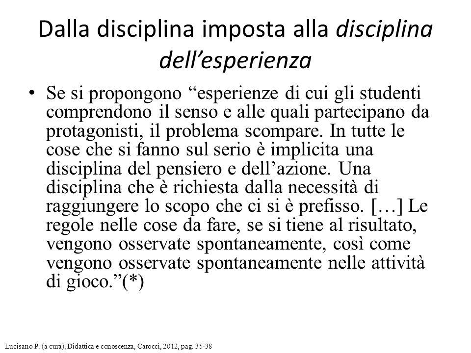 Dalla disciplina imposta alla disciplina dell'esperienza
