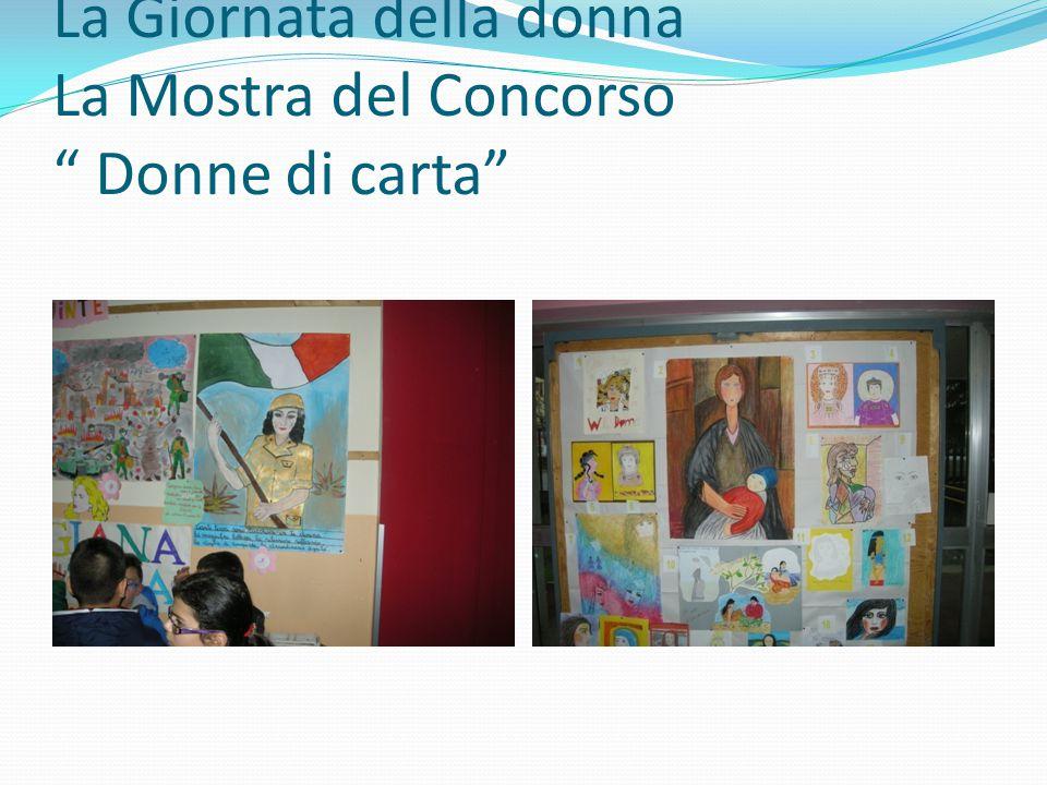 La Giornata della donna La Mostra del Concorso Donne di carta