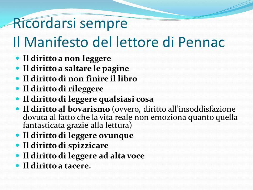 Ricordarsi sempre Il Manifesto del lettore di Pennac