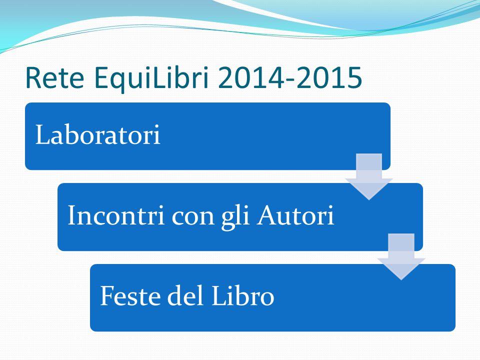 Rete EquiLibri 2014-2015 Laboratori Incontri con gli Autori