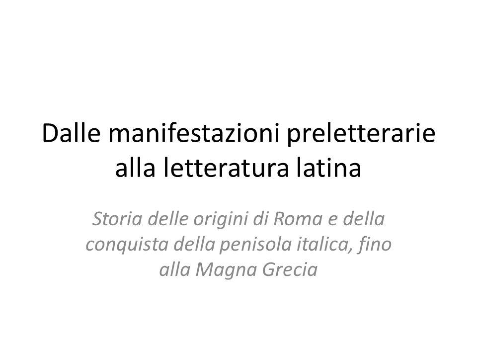 Dalle manifestazioni preletterarie alla letteratura latina