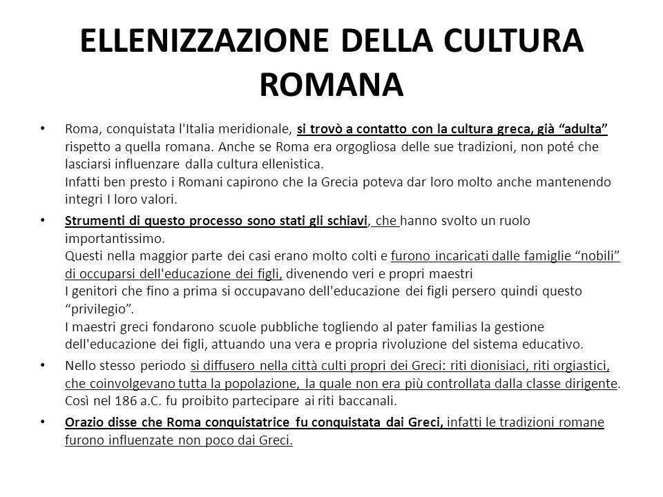 ELLENIZZAZIONE DELLA CULTURA ROMANA